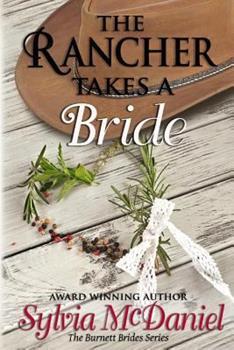 The Rancher Takes A Bride - Book #1 of the Burnett Brides