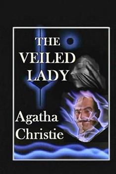 The Veiled Lady - Book  of the Hercule Poirot