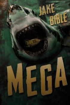 Mega - Book #1 of the Mega