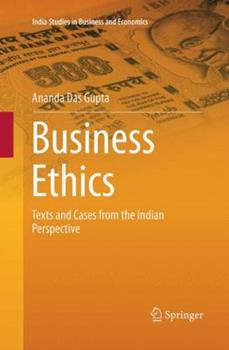 Paperback Business Ethics: Texts and Cases from the Indian Perspective Book