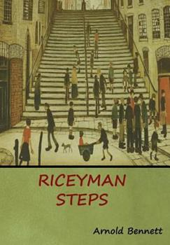 Riceyman Steps 0897330935 Book Cover