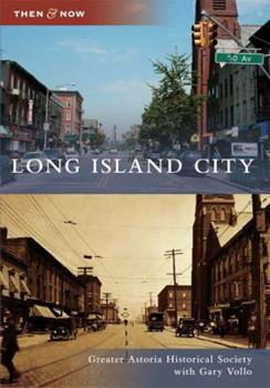 Long Island City - Book  of the  and Now