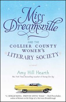 Paperback Miss Dreamsville and the Collier County Women's Literary Society Book