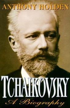 Hardcover Tchaikovsky: A Biography Book