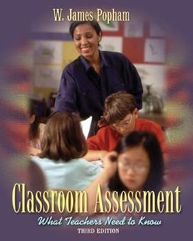 Paperback Classroom Assessment : What Teachers Need to Know Book