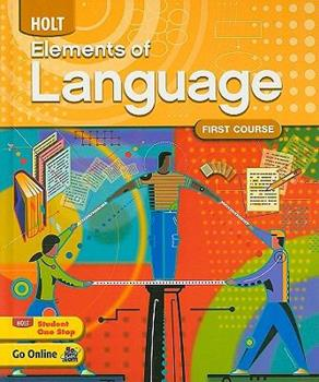 Elements of Language, First Course Grade 7 0030941938 Book Cover
