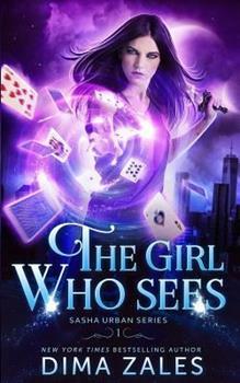 The Girl Who Sees - Book #1 of the Sasha Urban