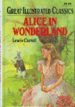 Alice in Wonderland - Book  of the Great Illustrated Classics
