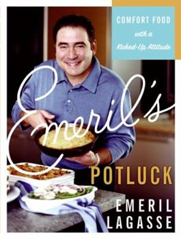 Emeril's Potluck: Comfort Food with a Kicked-Up Attitude 0688164315 Book Cover