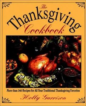 The Thanksgiving Cookbook 002860377X Book Cover