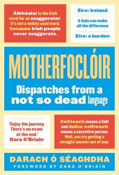 Paperback Motherfocl?ir: Dispatches from a Not So Dead Language Book