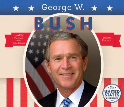 George W. Bush - Book  of the United States Presidents *2017*