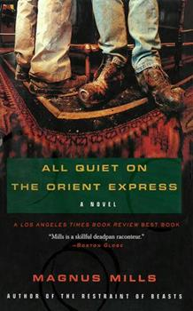 All Quiet on the Orient Express 0684871688 Book Cover