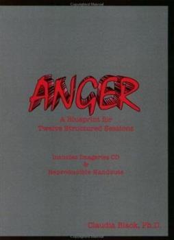Anger Guide: A Blueprint for Twelve Structured Sessions 0910223246 Book Cover