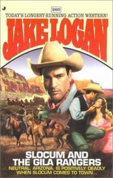 Slocum and the Gila Rangers - Book #260 of the Slocum