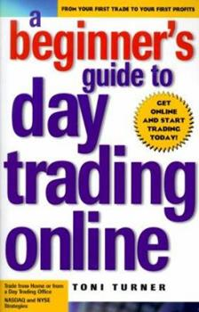 Paperback A Beginner's Guide to Day Trading Online Book
