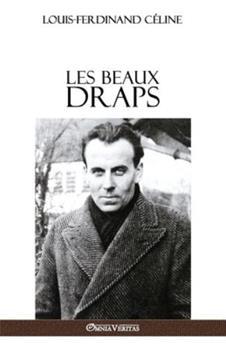 Les Beaux Draps - Book #4 of the Céline Pamphlet