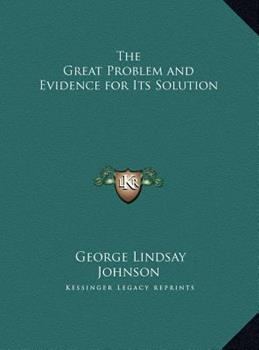 Hardcover The Great Problem and Evidence for Its Solution Book