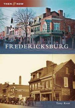 Fredericksburg - Book  of the  and Now