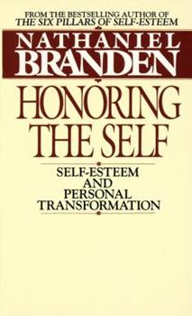Honoring the Self: Self-Esteem and Personal Tranformation 0553268147 Book Cover