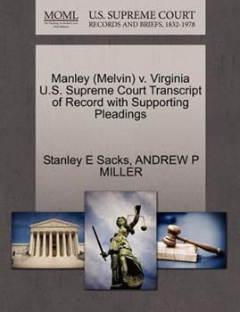 Paperback Manley V. Virginia U. S. Supreme Court Transcript of Record with Supporting Pleadings Book