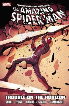 Spider-Man: Trouble on the Horizon - Book #38 of the Amazing Spider-Man 1999 Collected Editions