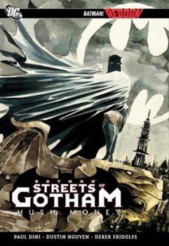 Batman: Streets of Gotham - Hush Money - Book #183 of the Modern Batman