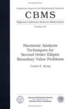 Paperback Harmonic Analysis Techniques for Second Order Elliptic Boundary Value Problems (Cbms Regional Conference Series in Mathematics) Book