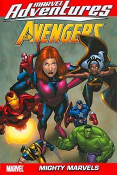 Marvel Adventures The Avengers Volume 6: Mighty Marvels Digest - Book  of the Marvel Adventures