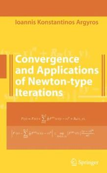 Paperback Convergence and Applications of Newton-Type Iterations Book