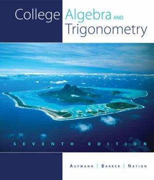 College Algebra and Trigonometry 0395380960 Book Cover