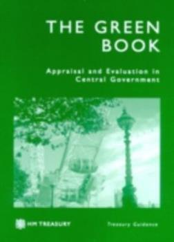 Paperback The Green Book: Appraisal and Evaluation in Central Government: Treasury Guidance Book