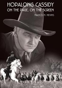 Hopalong Cassidy: On the Page, on the Screen 1532822529 Book Cover