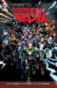 Forever Evil - Book #4.5 of the Justice League 2011