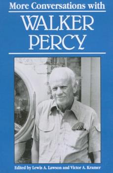 More Conversations with Walker Percy (Literary Conversations Series) 0878056246 Book Cover