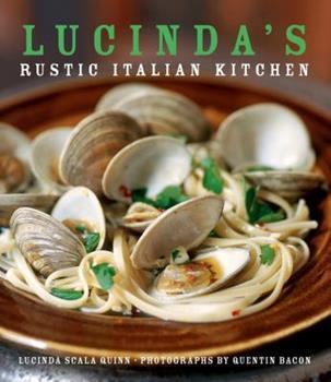 Lucinda's Rustic Italian Kitchen 0471793817 Book Cover