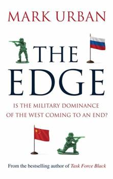 The Edge: Is the Military Dominance of the West Coming to an End? 1408705834 Book Cover