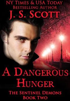A Dangerous Hunger - Book #2 of the Sentinels