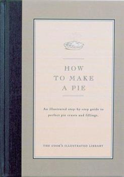 How to Make a Pie 0936184167 Book Cover