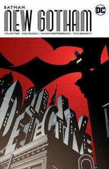 Batman: New Gotham, Volume Two - Book #132 of the Modern Batman