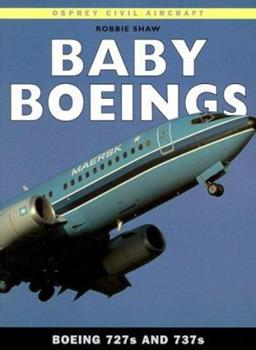 Paperback Baby Boeings : Boeing 727s And 737s Book