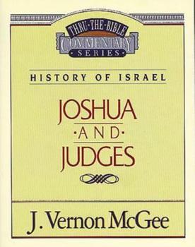 Joshua / Judges - Book #10 of the Thru the Bible