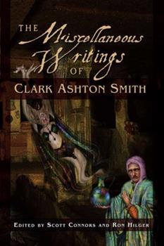 Hardcover The Miscellaneous Writings of Clark Ashton Smith Book
