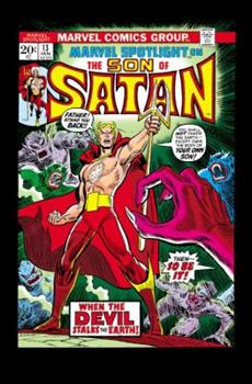 Son of Satan Classic - Book #32 of the Marvel Team-Up 1972