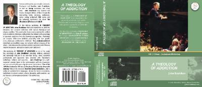 A Theology of Addiction 1573882747 Book Cover