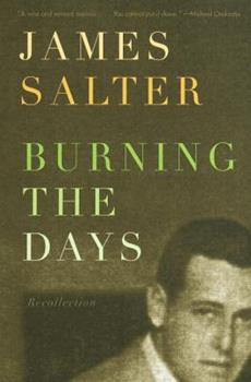 Paperback Burning the Days : Recollection Book
