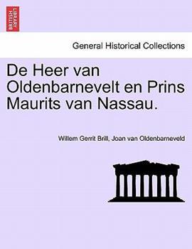 Paperback De Heer Van Oldenbarnevelt en Prins Maurits Van Nassau Book