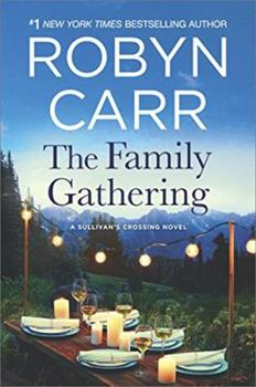 The Family Gathering - Book #3 of the Sullivan's Crossing