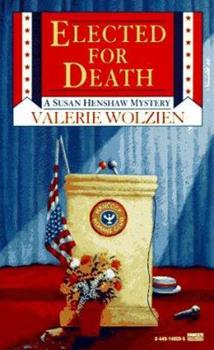 Elected for Death (Susan Henshaw Mystery, Book 10) 0449149595 Book Cover