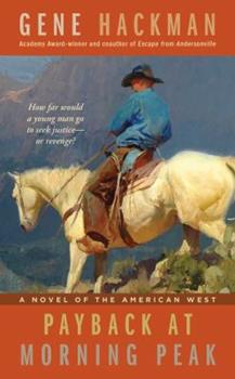 Payback at Morning Peak 1451623569 Book Cover
